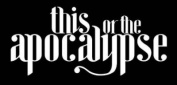 This or the Apocalypse logo