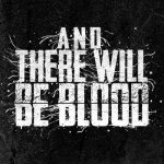 And There Will Be Blood logo