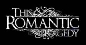 This Romantic Tragedy logo
