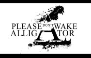 Please Don't Wake Alligator logo
