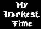 My Darkest Time logo