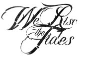 We Rise the Tides logo