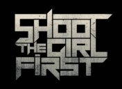 Shoot the Girl First logo
