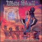 White Skull - Public Glory Secret Agony