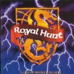 Royal Hunt - Land Of Broken Hearts