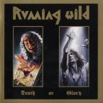 Running Wild - Death or Glory