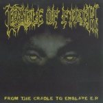 Cradle of Filth - From the Cradle to Enslave