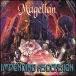 Magellan - Impending Ascension