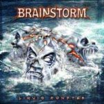 Brainstorm - Liquid Monster