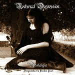 Nocturnal Depression - Nostalgia - Fragments of a Broken Past