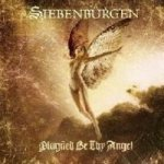 Siebenburgen - Plagued Be Thy Angel