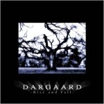 Dargaard - Rise and Fall