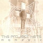 The Project Hate - Hate, Dominate, Congregate, Eliminate
