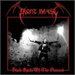 Front Beast - Black Spells of the Damned