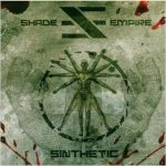 Shade Empire - Sinthetic
