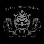 Total Devastation - Wreck