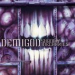 Demigod - Shadow Mechanics