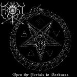 The True Frost - Open the Portals to Darkness