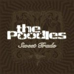 The Poodles - Sweet Trade