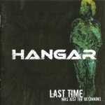 Hangar - Last Time Was Just the Beginning