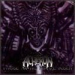 Acheron - Those Who Have Risen