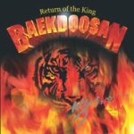 Baekdoosan - Return of the King