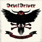 DevilDriver - Pray for Villains