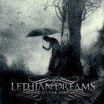 Lethian Dreams - Bleak Silver Streams
