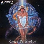 Omen - Escape to Nowhere