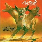 The Rods - Wild Dogs