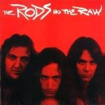 The Rods - In the Raw