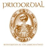 Primordial - Redemption At the Puritan's Hand