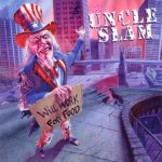 Uncle Slam - Will Work for Food