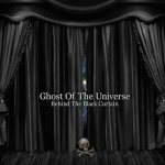CETI - Ghost of the Universe - Behind the Black Curtain