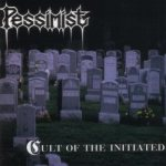 Pessimist - Cult of the Initiated