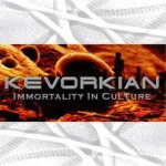 Kevorkian - Immortality in Culture