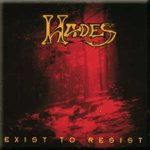 Hades - Exist to Resist
