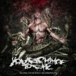 Your Chance to Die - Suscitatio Somnus