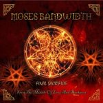 Moses Bandwidth - Final Sacrifice