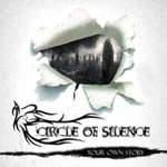 Circle Of Silence - Your Own Story