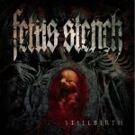 Fetus Stench - Stillbirth