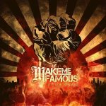 Make Me Famous - It's Now or Never