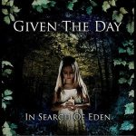 Given The Day - In Search of Eden