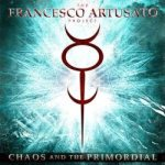 The Francesco Artusato Project - Chaos and the Primordial