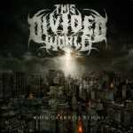 This Divided World - When Darkness Reigns