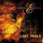 Butterfly Explosion - Lost Trails