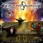 Heaven's Guardian - X Years on the Road