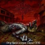 Dog Faced Corpse - Dog Faced Corpse Demo 2012