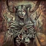 Conducting from the Grave - Conducting from the Grave
