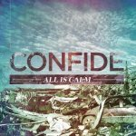 Confide - All Is Calm
